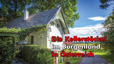 Kellerstöckl im Burgenland: Traditionelles wird zum Ferienhaus